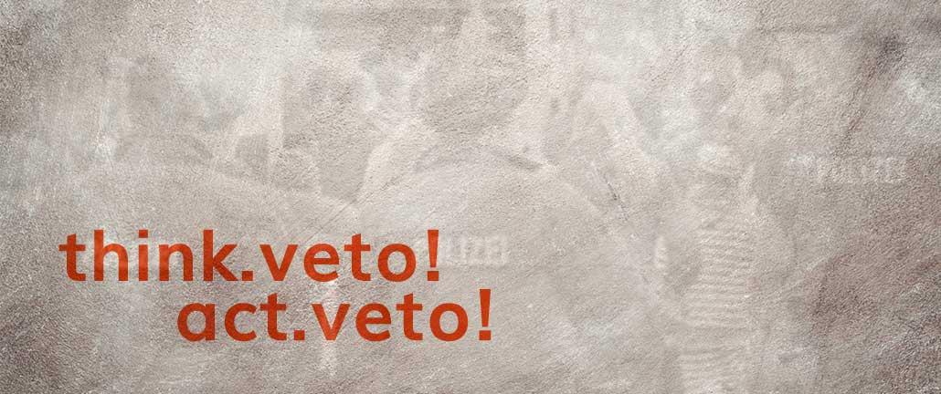 think veto! act veto!